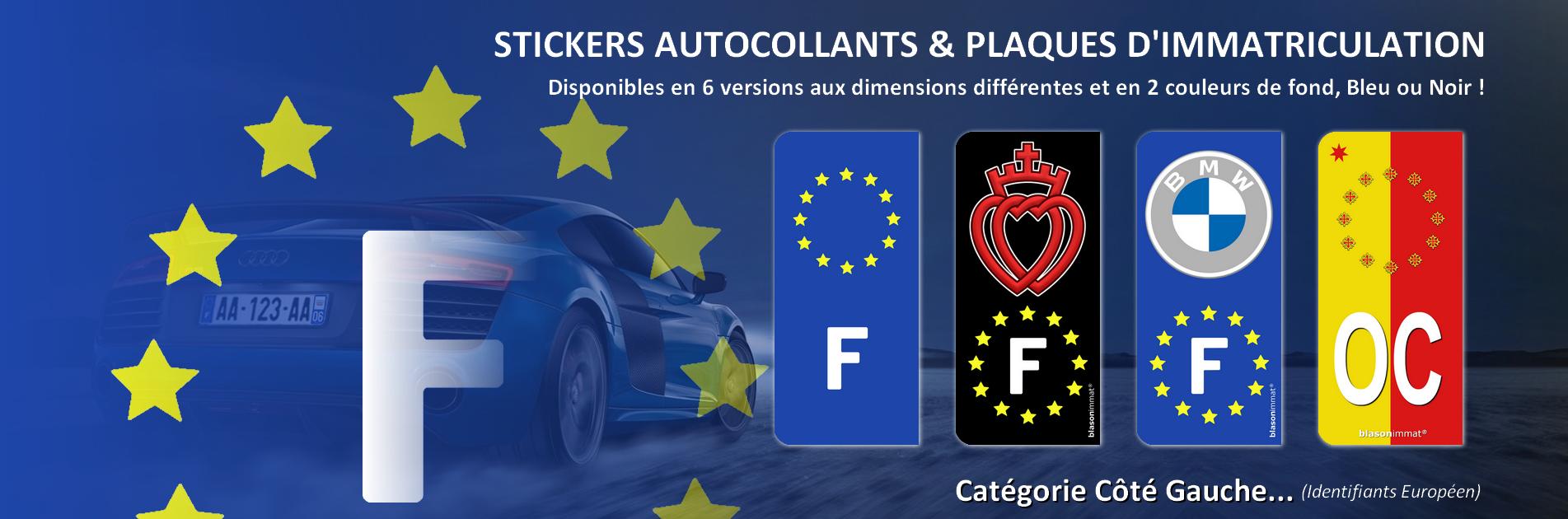 Autocollant et plaque d'immatriculation - Côté Gauche Identifiants Européen